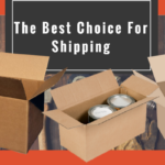How corrugated shipping boxes may be the best choice for shipping?
